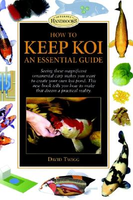 Image for How to Keep Koi: An Essential Guide (Interpet Handbooks)
