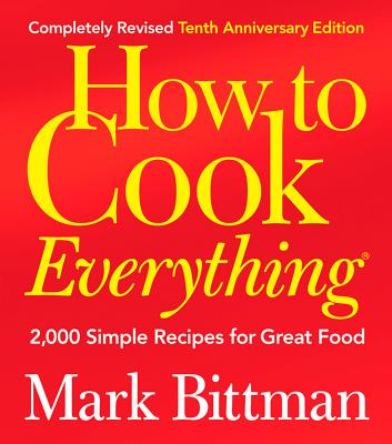 Image for How to Cook Everything: 2,000 Simple Recipes for Great Food,10th Anniversary Edition
