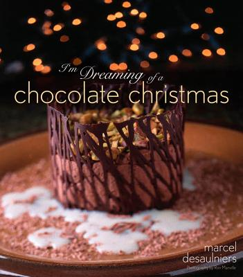 I'm Dreaming of a Chocolate Christmas, Desaulniers, Marcel