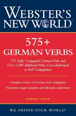 "Webster's New World 575+ German Verbs, ""Swick, Edward"""