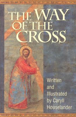 Way of the Cross, CARYLL HOUSELANDER