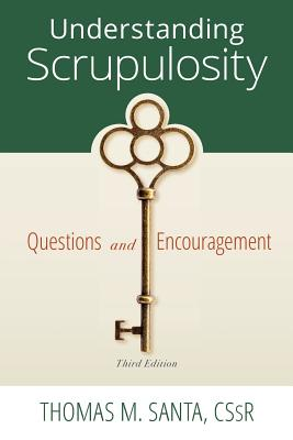 Image for Understanding Scrupulosity: 3rd Edition of Questions and Encouragement