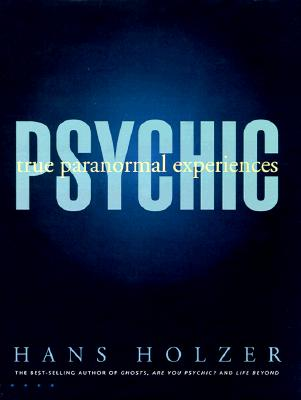 Image for PSYCHIC - True Paranormal Experiences