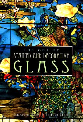 Image for The Art of Stained and Decorative Glass