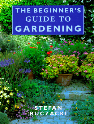 Image for The Beginner's Guide to Gardening