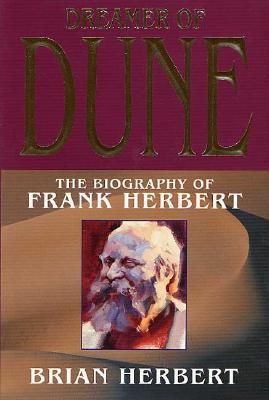 Image for Dreamer of Dune: The Biography of Frank Herbert