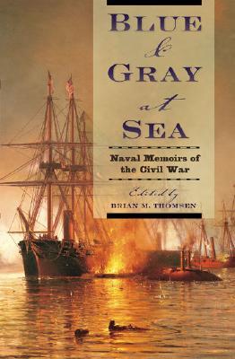 Image for Blue & Gray at Sea: Naval Memoirs of the Civil War