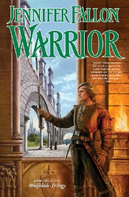 Image for Warrior (The Hythrun Chronicles: Wolfblade Trilogy, Book 2)