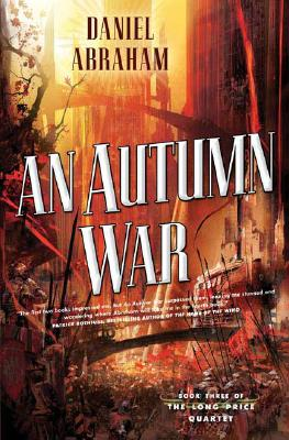 Image for An Autumn War - Book 3 The Long Price Quartet