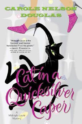 Image for Cat in a Quicksilver Caper: A Midnight Louie Mystery (Midnight Louie Mysteries)