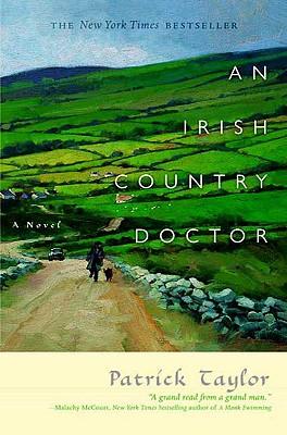 An Irish Country Doctor (Irish Country Books), PATRICK TAYLOR