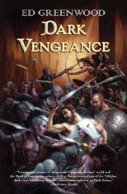 Dark Vengeance: A Novel of Niflheim, Ed Greenwood