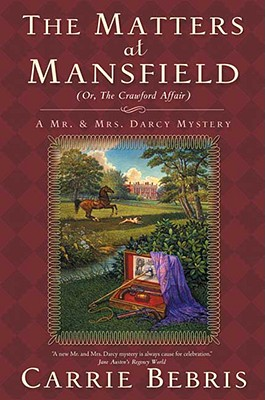 Image for The Matters at Mansfield (Or, The Crawford Affair)
