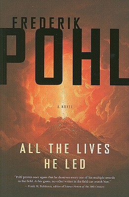 All the Lives He Led, Pohl, Frederik