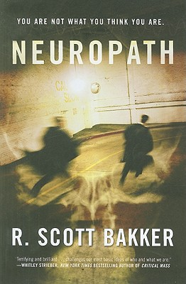 Neuropath, Bakker, R. Scott
