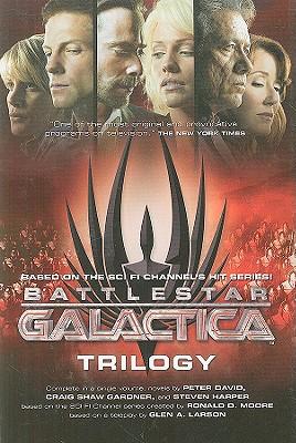 Battlestar Galactica Trilogy, David, Peter; Gardner, Craig Shaw; Harper, Steven