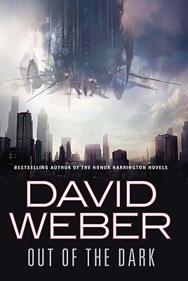 Out of the Dark, David Weber