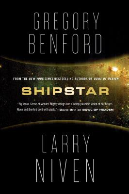 Shipstar: A Science Fiction Novel, Benford, Gregory; Niven, Larry