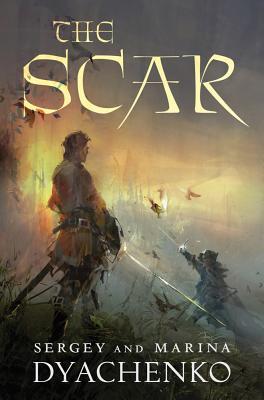 The Scar, Sergey Dyachenko, Marina Dyachenko