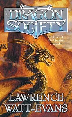 Dragon Society, LAWRENCE WATT-EVANS