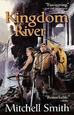 Kingdom River (The Snowfall Trilogy, Book 2), Mitchell Smith