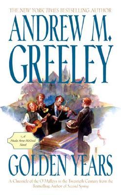 Golden Years (Family Saga), ANDREW M. GREELEY