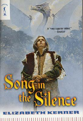 Image for Song In The Silence: The Tale of Lanen Kaelar (Starscape)