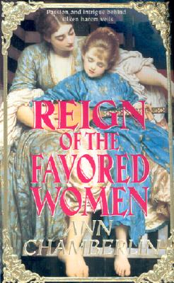 Image for Reign of the Favored Women (Reign Book)