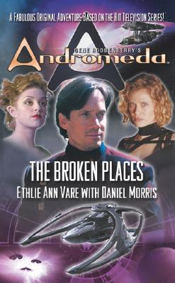 Image for ANDROMEDA : THE BROKEN PLACES