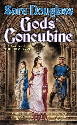 Gods' Concubine: Troy Game #2 (The Troy Game), SARA DOUGLASS