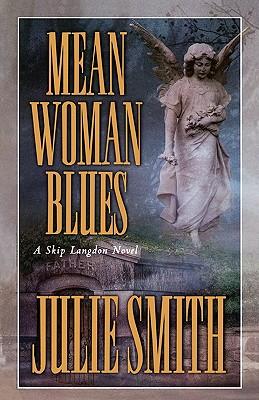 Mean Woman Blues, Julie Smith