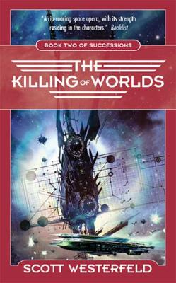 Image for Killing Of Worlds : Book Two Of Succession