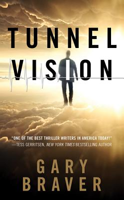 Tunnel Vision, Gary Braver