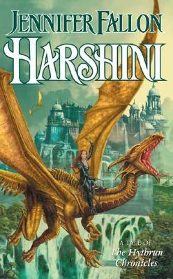 Harshini (The Hythrun Chronicles: Demon Child Trilogy, Book 3), Jennifer Fallon