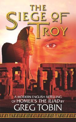 The Siege of Troy, GREG TOBIN