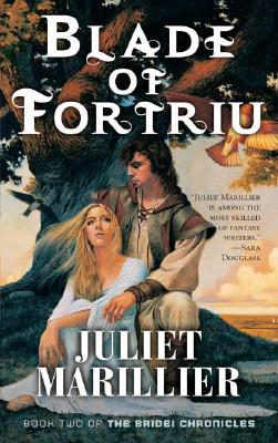 Blade of Fortriu: Book Two of The Bridei Chronicles, Juliet Marillier