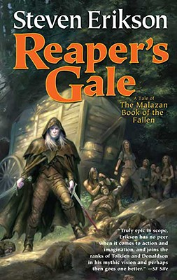 Reaper's Gale: Book Seven of The Malazan Book of the Fallen, Steven Erikson