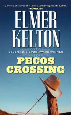 Pecos Crossing, Elmer Kelton