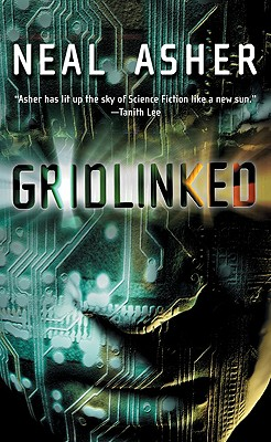 Gridlinked (Ian Cormac, Book 1), Asher, Neal