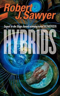 Hybrids, ROBERT J. SAWYER