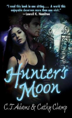 Hunter's Moon, C. T. ADAMS, CATHY CLAMP