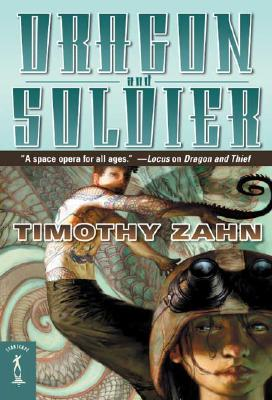 Dragon and Soldier: The Second Dragonback Adventure (Dragonback (Quality)), Timothy Zahn