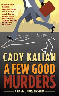 Image for A Few Good Murders (Maggie Mars Mysteries)
