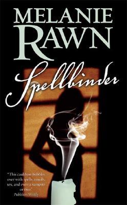 Spellbinder, Melanie Rawn