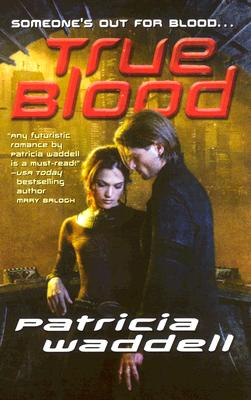 Image for True Blood (The True Series, Book 1)