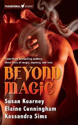 Beyond Magic, SUSAN KEARNEY, KASSANDRA SIMS, ELAINE CUNNINGHAM