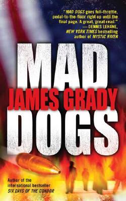 Mad Dogs, James Grady