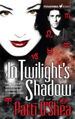 In Twilight's Shadow (Light Warriors, Book 2), Patti O'Shea