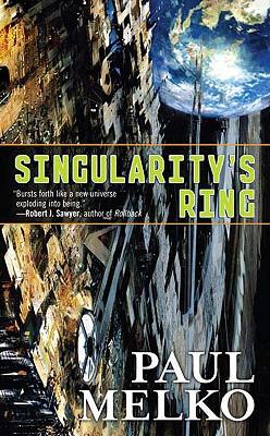 Singularity's Ring (Tor Science Fiction), Paul Melko