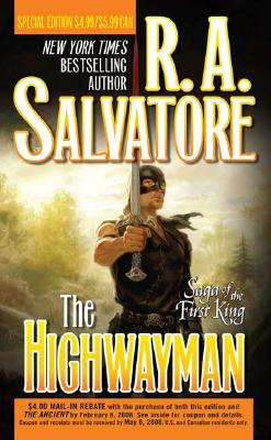 The Highwayman (Saga of the First King), R. A. Salvatore